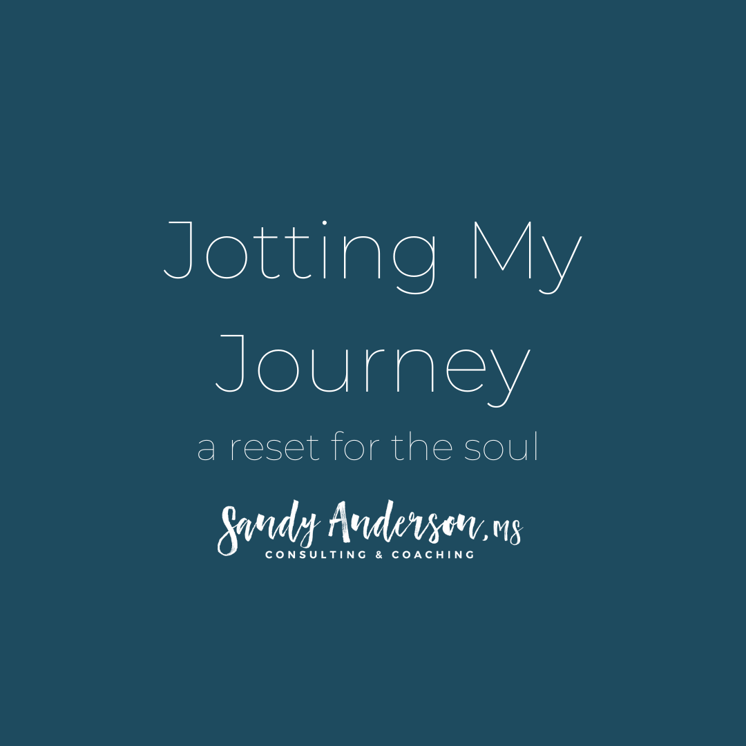 Jotting My Journey: a reset for the soul